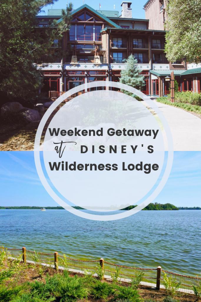 disney, wilderness lodge, weekend getaway