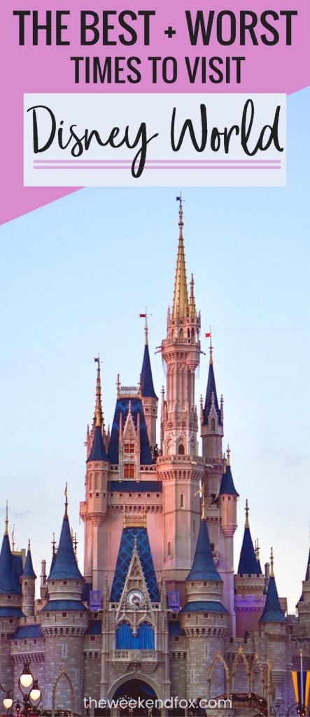 Best and Worst Times to Visit Disney World, Visit Disney, When to go to Disney World, Disney World Vacation, Best Times to go to Disney #DisneyWorld #FloridaTravel #DisneyVacation