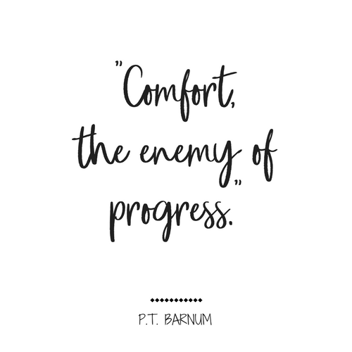 Comfort, the enemy of progress. Greatest Showman Quotes, Motivation, Movie Quotes, #GreatestShowman #InspirationalQuotes #PTBarnum
