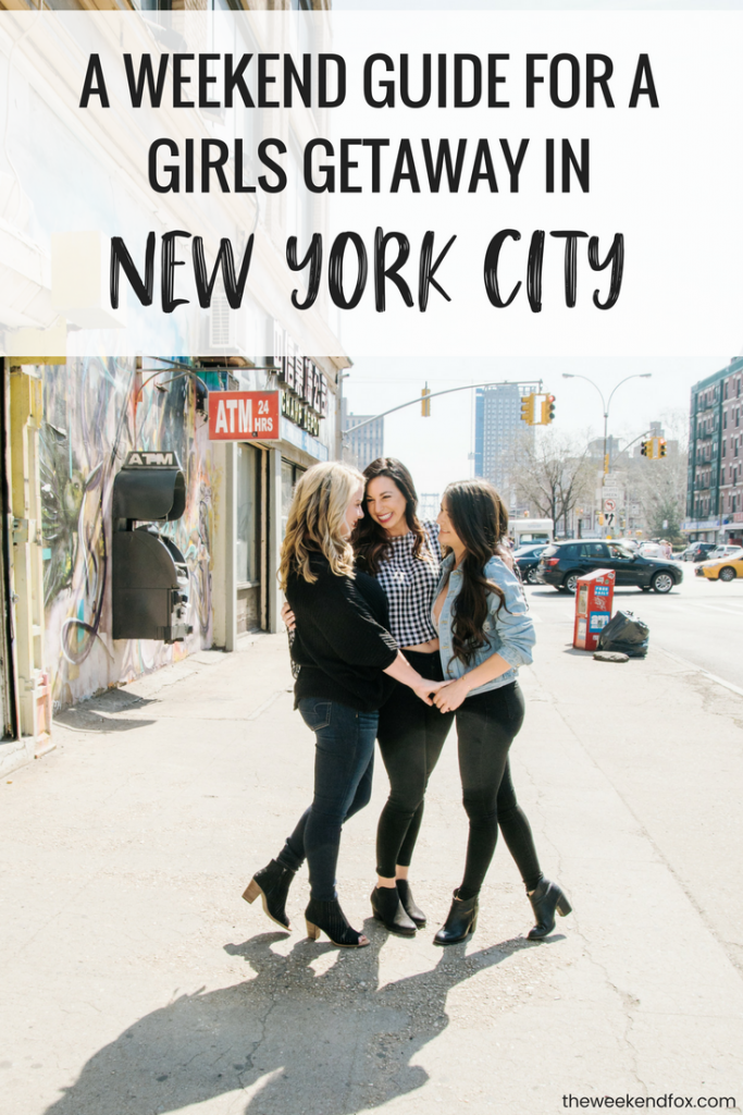 A Weekend Guide for a Girls Getaway in New York City, girls getaway, girls weekend, girls trip, things to do in NYC, where to eat in NYC, New York City brunch, Flytographer, #NYCtips #travelblog