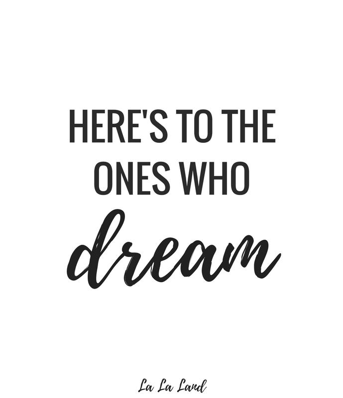 Here's to the ones who dream, La La Land, La La Land Quotes, La La Land Lyrics, Movies to Watch, Movies to Watch if You Love The Greatest Showman