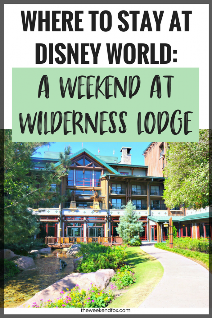 Where to Stay at Disney World, Disney's Wilderness Lodge, Wilderness Lodge Review, Disney Resort Review, Disney Weekend, Weekend Getaway, Disney Tips, #DisneyBlogger #DisneyWorld #DisneyResorts