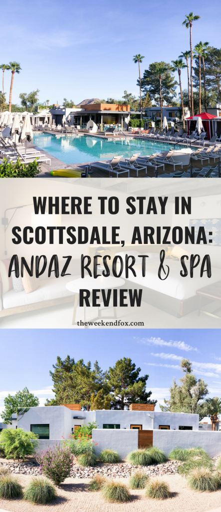 Where to Stay in Scottsdale // Andaz Resort and Spa, Places to Stay in Scottsdale, Scottsdale Resorts, Best Resorts in Scottsdale, Desert Oasis, Visit Arizona, #travelblog #arizona #scottsdale #travelinspiration
