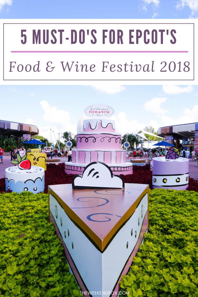 5 Must-Do's for Epcot's Food & Wine Festival 2018 // International Food & Wine Festival, Food & Wine Festival Favorites, Disney World, Disney Tips, Disney Must-Do's #Epcot #DisneyWorld #FoodandWineFestival #DisneyTips #DisneyBlogger #TravelBlogger #LifestyleBlogger #FloridaBlogger #DisneyAP #WaltDisneyWorld #DisneyTipsandTricks