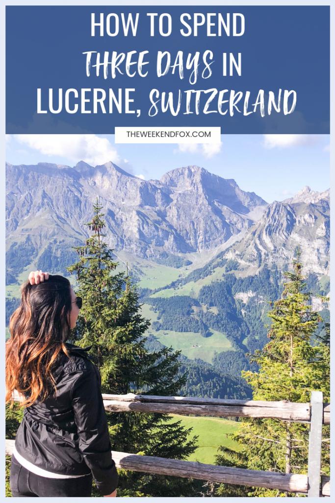 Lucerne, Switzerland Travel Guide, 3 days in Lucerne, Lucerne travel itinerary, things to do in Lucerne, #lucerne #switzerland #travelguide #travelblogger #luzern #visitswitzerland #travelmore #passportpassion #travelinspiration