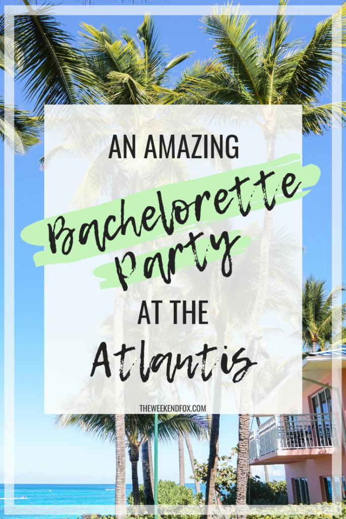 Bachelorette party at the Atlantis in the Bahamas, Atlantis, Paradise Island, Marriott Autograph Hotel, Bachelorette Parties, Bachelorette Party Locations, Tips for a Bachelorette Party, Bachelorette Inspiration, Bahamas #marriott #atlantisbahamas #atlantis #bacheloretteparty #girlsgetaway #bacheloretteideas #bridetobe #bridesmaids #travelinspiration #visitbahamas #travelblogger #traveinspo #travel #paradise #girlstrip