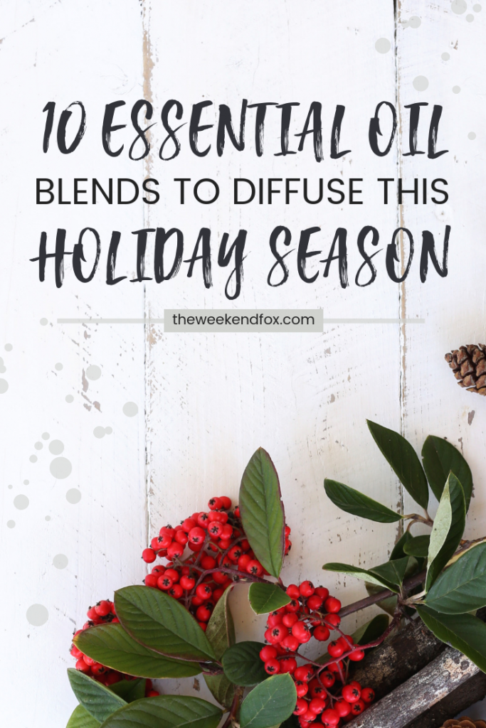 Essential oil blends for Christmas, holiday season diffuser blends, Young Living essential oils, Young Living Christmas, essential oil diffuser blends, Christmas tree smell, Snickerdoodle scent, Winter Wonderland, #essentialoils #youngliving #christmas #christmassmells #lifestyleblogger #oily #diffuserblends #christmasblends #holidayseason #winterwonderland #christmascheer #candycane #stressawayessentialoil #peppermintoil #thieves #theweekendfox
