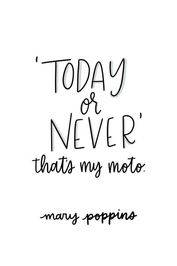 15 Quotes from Mary Poppins Returns to Brighten Your Day • TWF // Mary Poppins Returns Quotes, Mary Poppins Quotes, Today or Never, Disney Movies, Disney Quotes, #disney #disneyblogger #marypoppinsreturns #quotes #motivationalquotes #marypoppins #disneymovies #disneyclassic #lifestyleblogger