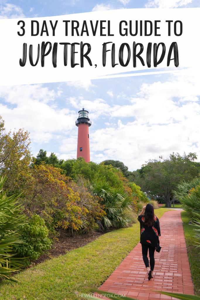 3 day travel guide for Jupiter, Florida // visit Florida, visit Jupiter, things to do in Jupiter, where to stay in Jupiter, restaurants in Jupiter, travel guides, #loveFL #jupiterflorida #travelguide #jupiterbeach #florida #floridatravel #vacation #travelblogger
