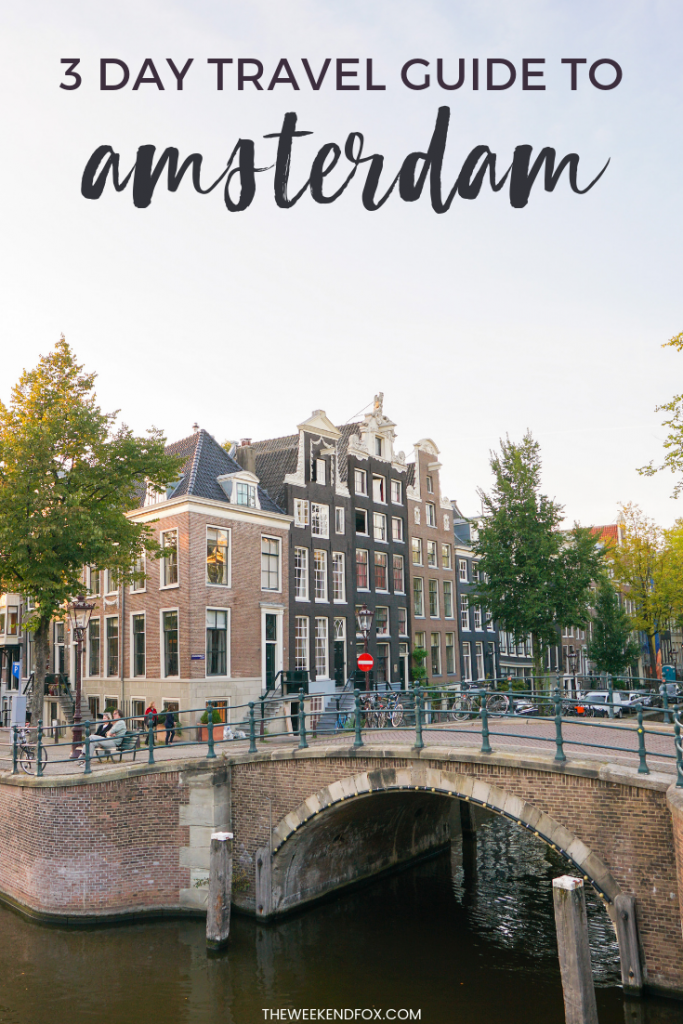 A Weekend Travel Guide to Amsterdam // 3 days in Amsterdam, Amsterdam itinerary, Amsterdam travel guide, things to do in Amsterdam, where to stay in Amsterdam, where to eat in Amsterdam, Amsterdam must-do's, visit Amsterdam #travelguide #weekendgetaway #3dayitinerary #amsterdam #visitamsterdam #travelmore #wanderlusting #traveleurope #amsterdamtravel #travelblogger #theweekendfox