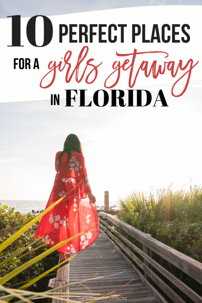 10 Perfect Places for a Girls Getaway in Florida // places to go in Florida, Florida destinations, girls getaway ideas, where to go for a girls trip, girls getaway, bachelorette party in Florida, where to stay in Florida #florida #visitflorida #girlstrip #girlsgetaway #floridavacation #vacationideas #travelinspo #placestogo #floridatravel #loveFL #weekendgetaway #theweekendfox
