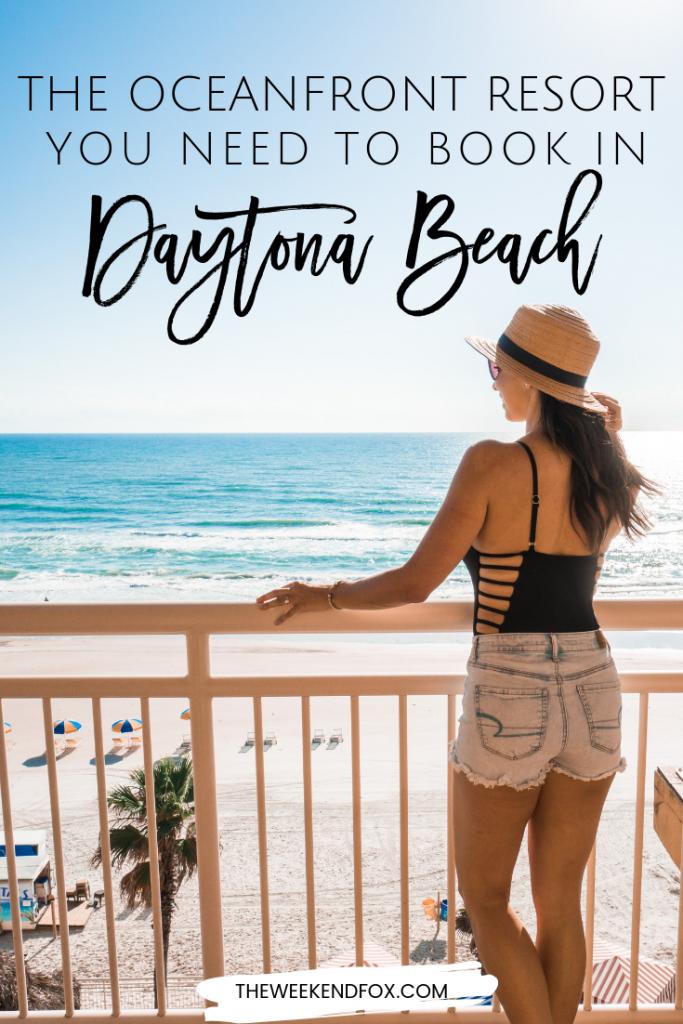 The Oceanfront Resort You Need to Book in Daytona Beach, Florida // where to stay in Daytona Beach, beach front hotels in Daytona Beach, best place to stay in Daytona Beach #daytonabeach #florida #floridaresorts #visitflorida #loveFL